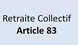 Article 83, ses avantages sur les retraites supplémentaires